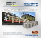 Foto: Straßenbahn ULF – Aumannplatz © Wiener Linien | Zinner / Foto: Brems-Widerstand 3PQ4 © GINO AG