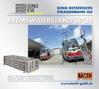 Foto: Straßenbahn ULF – Hietzing © Wiener Linien | Helmer / Foto: Brems-Widerstand 3PQ4 © GINO AG