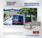Foto: Straßenbahn ULF – Schönbrunn © Wiener Linien | Zinner / Foto: Brems-Widerstand 3PQ4 © GINO AG