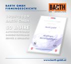 80 Jahre BARTH GMBH