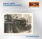 BARTH GMBH Firmenstandort 1950